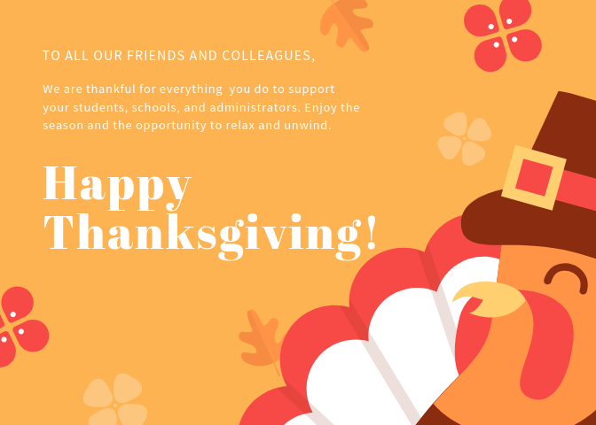 We are thankful for all that you do for your students, staff and administration