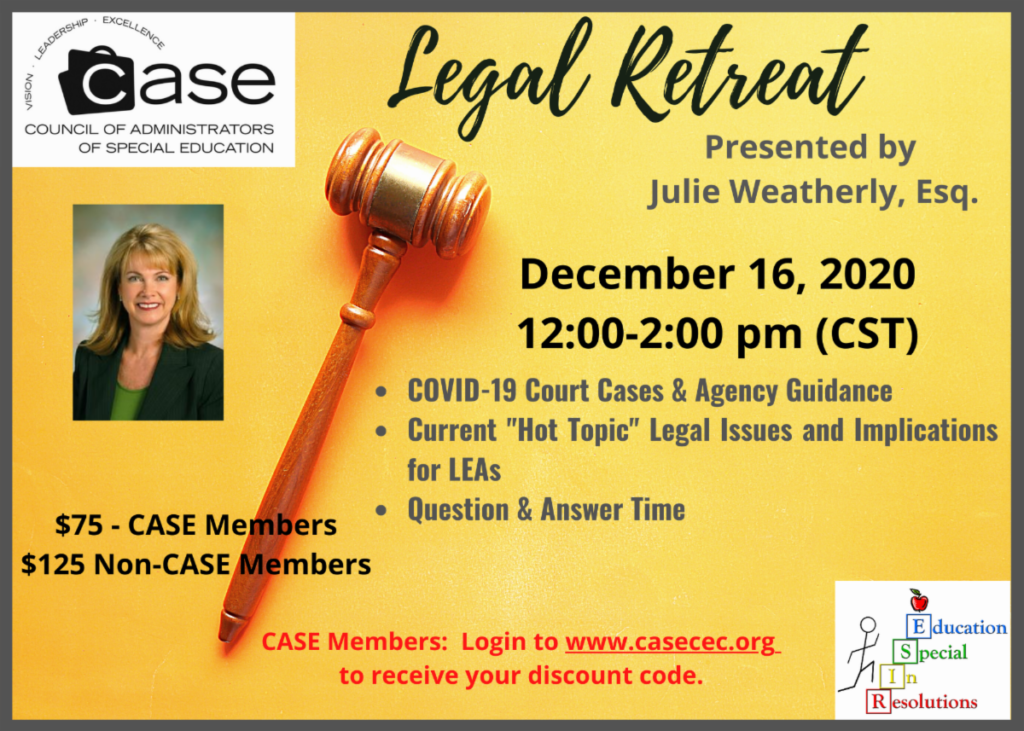 Legal Retreat Webinar with Julie Weatherly covering COVID court cases, agency guidance, current hot topics and a Q & A time.